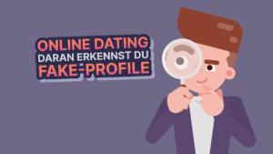 Online Dating Daran erkennst du Fake Profile Dating Fuchs