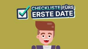 Checkliste-fuers-erste-Date