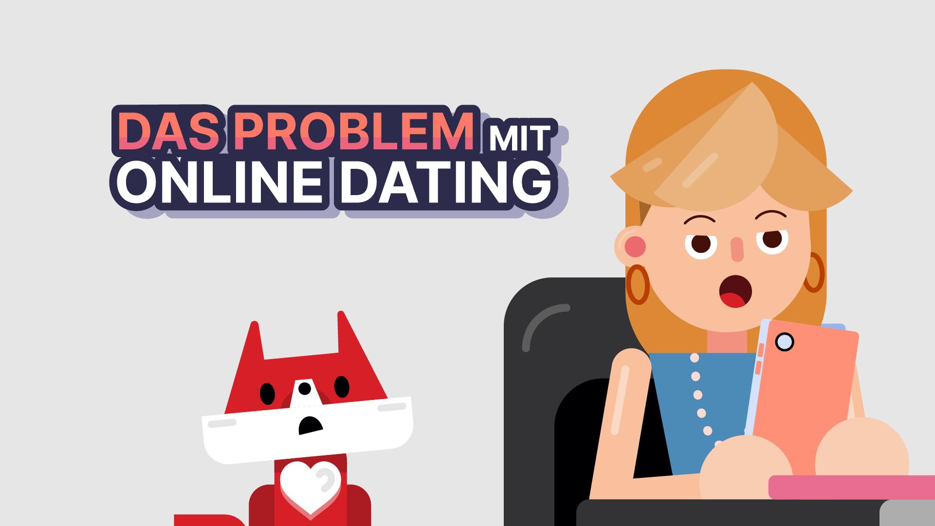 Probleme mit online-dating