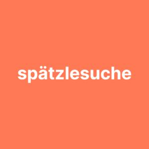spaetzlesuche